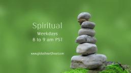 Spiritual 8 to 9am PST