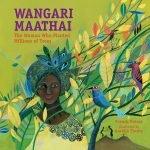 Dr. Wangari Maathai and the Green Belt Movement