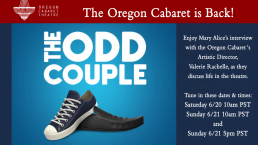 It's show time at the Oregon Cabaret Theatre in Ashland!
