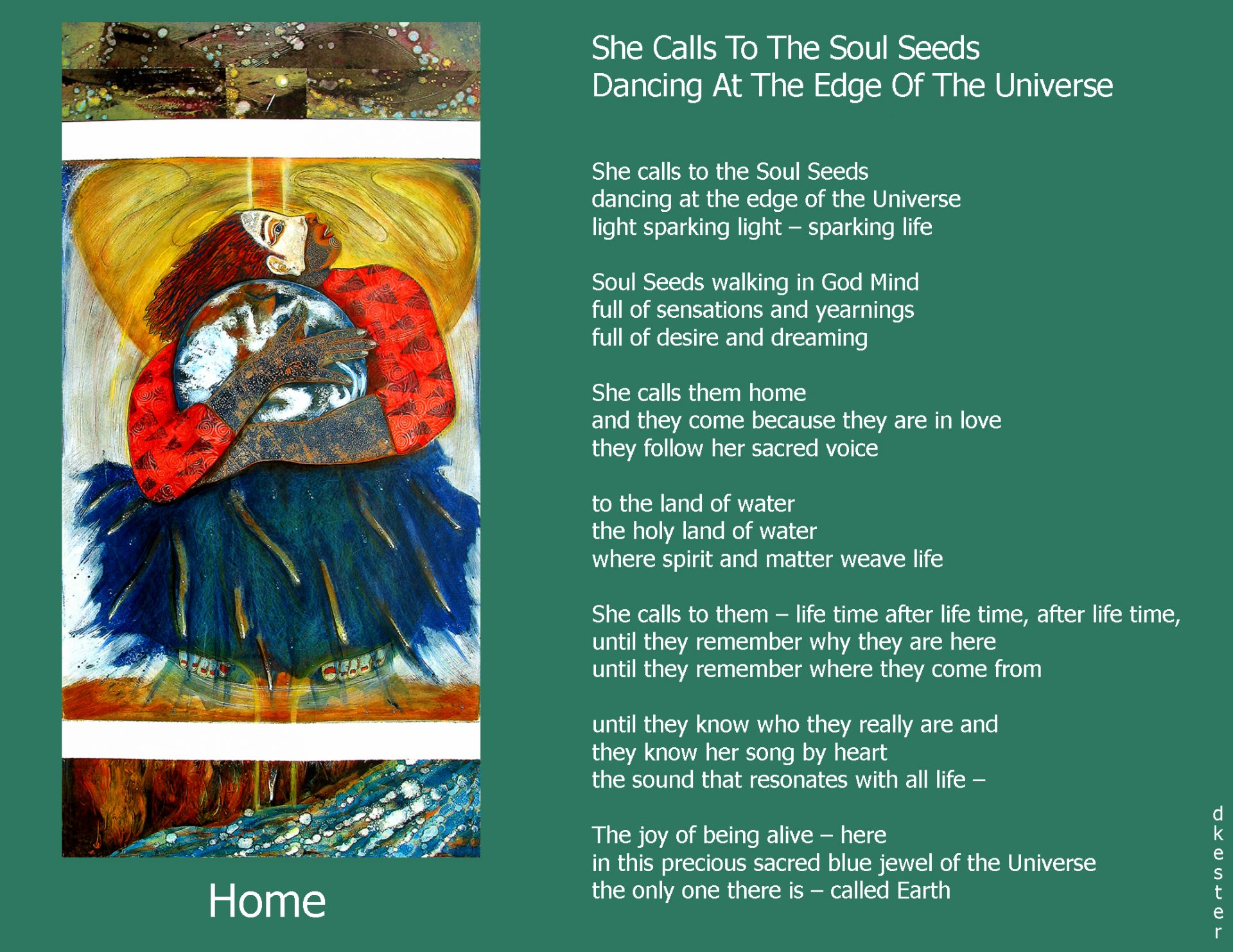Denis Kester: She calls to the soul seeds
