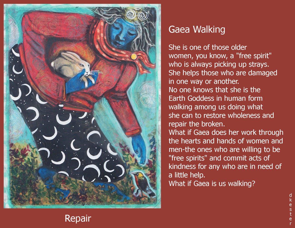 Denise Kester: Gaea Walking