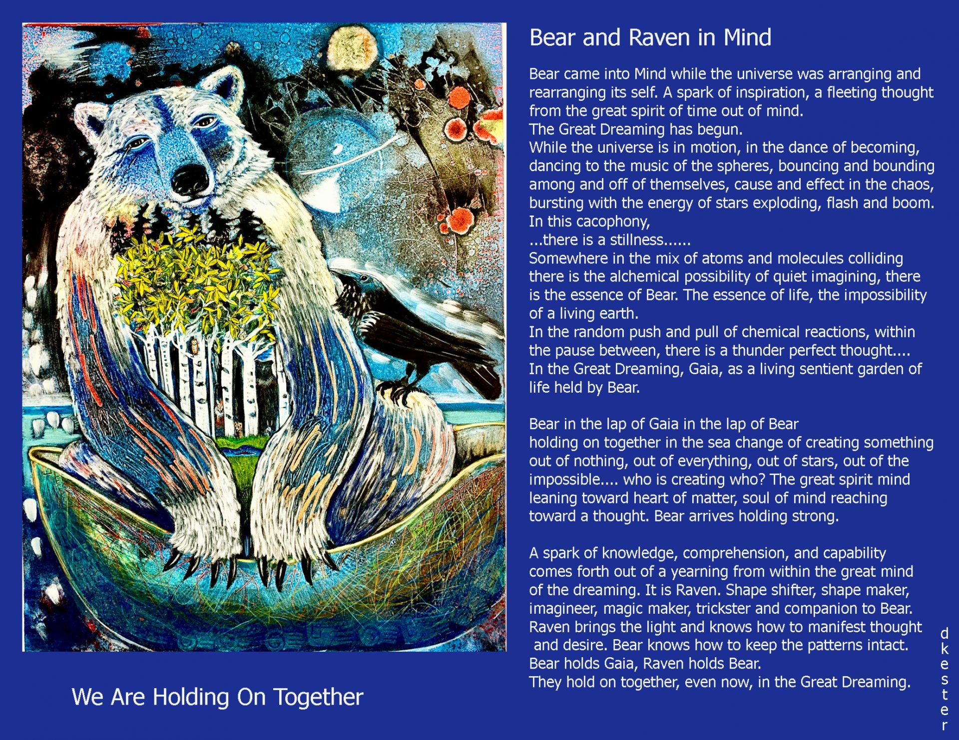 Denise Kester: Bear and Raven in Mind