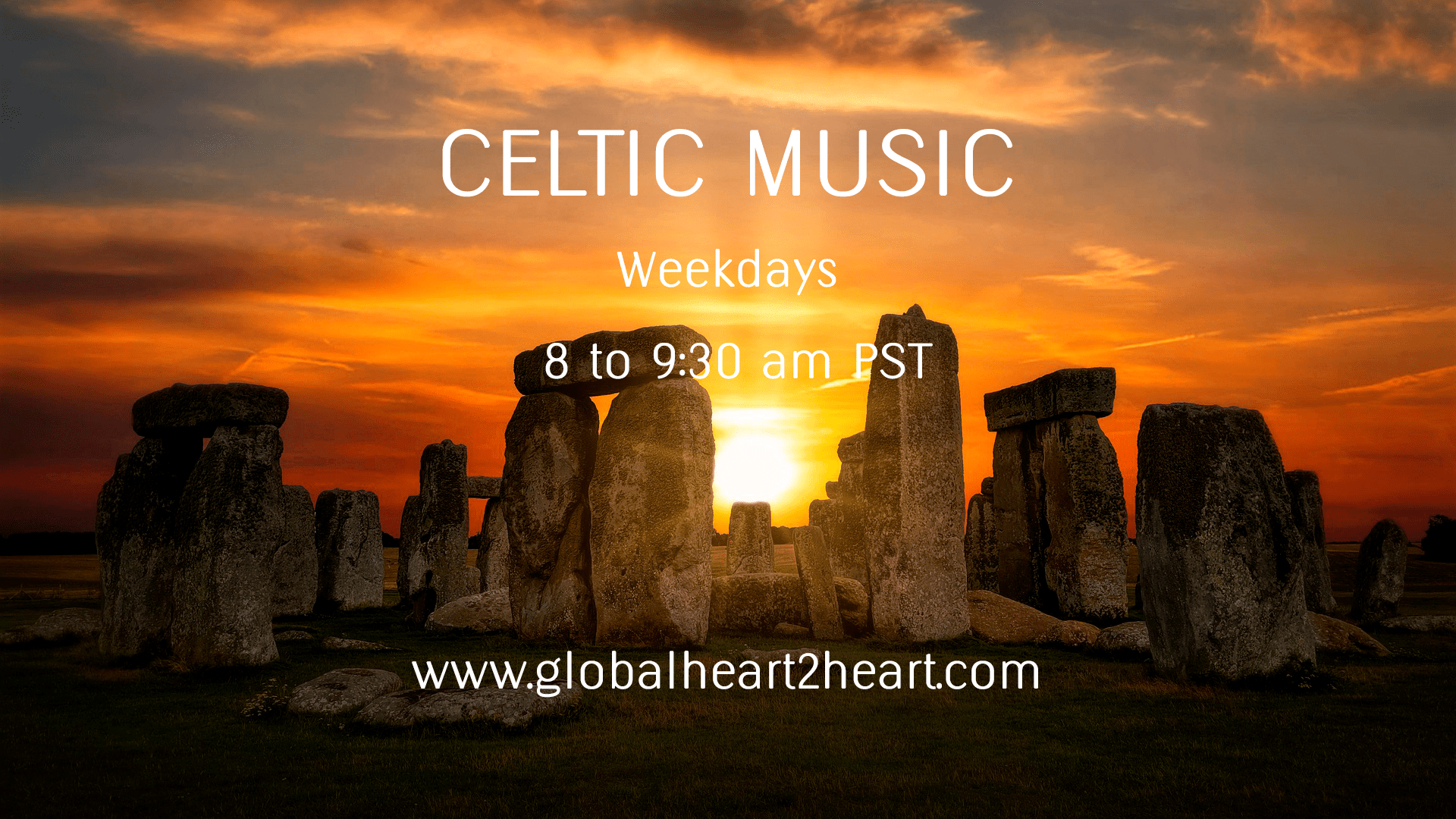Celtic Music Weekdays on Global Heart 2 Heart Radio