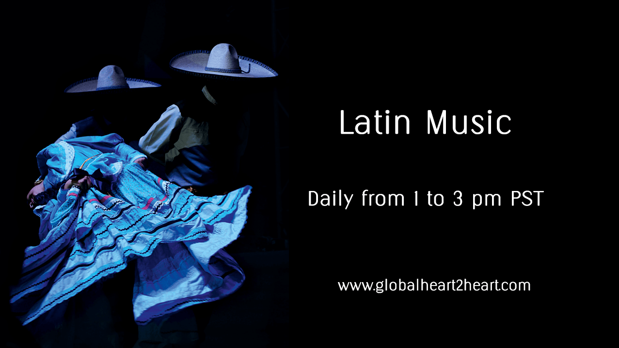 Latin Music Weekdays on Global Heart 2 Heart Radio in Ashland Oregon
