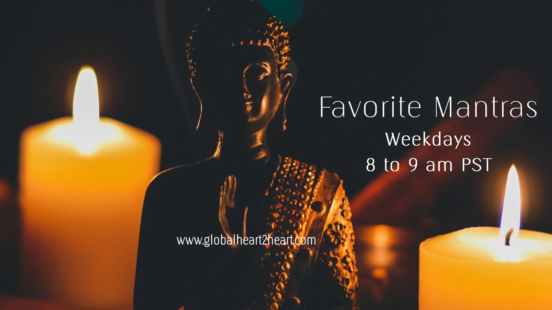 Mantras Weekdays on Global Heart 2 Heart Radio