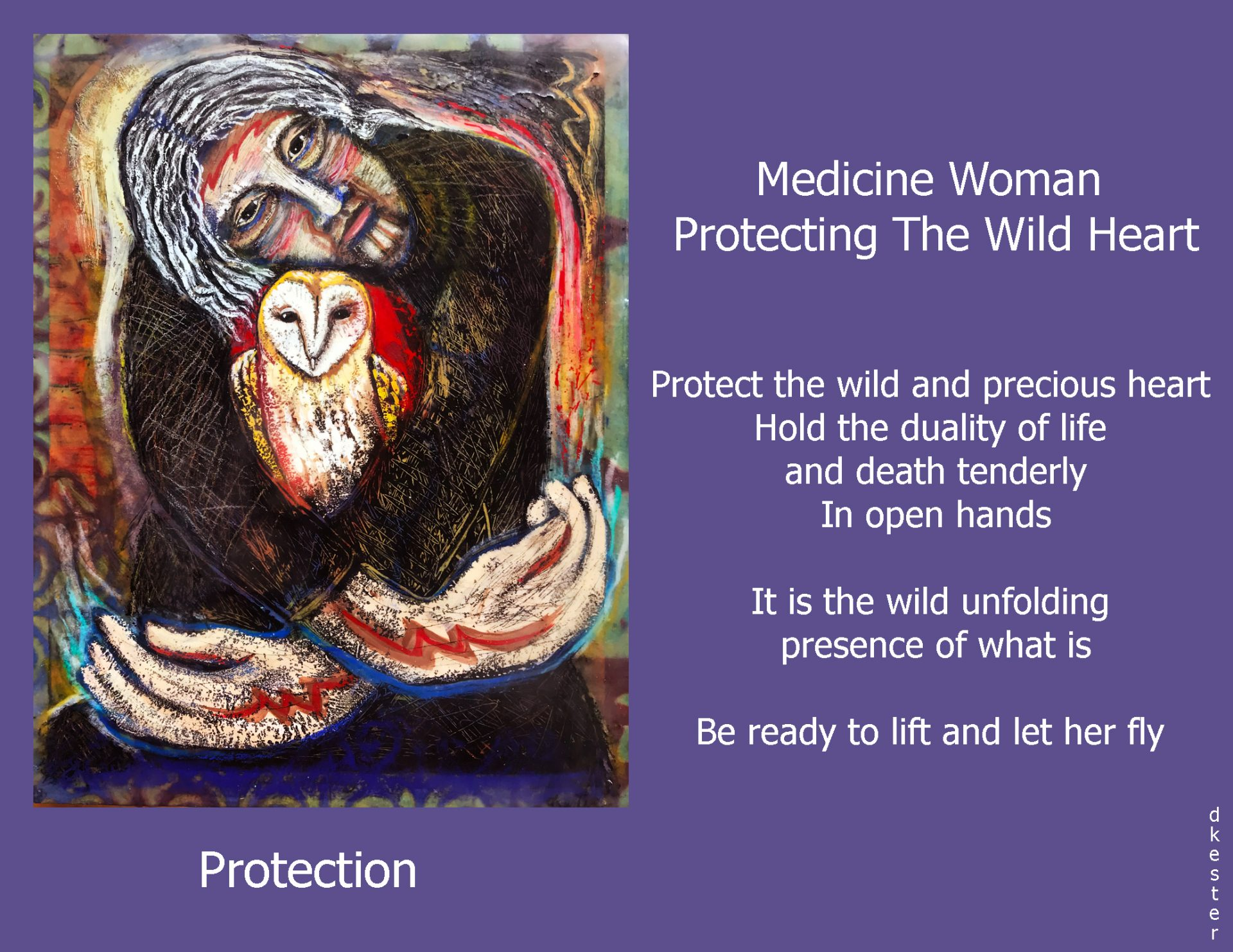 Denise Kester: Medicine Woman Protecting The Wild Heart