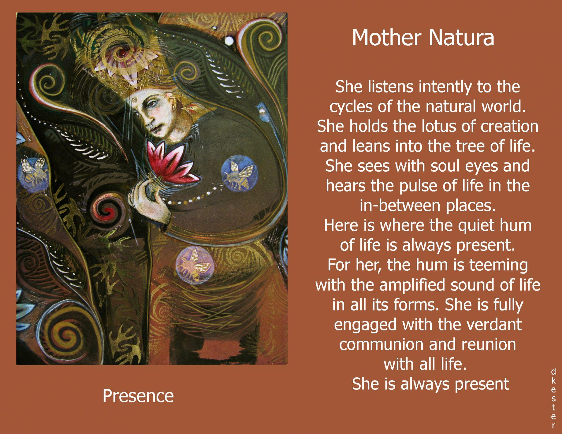 Denise Kester: Mother Natura