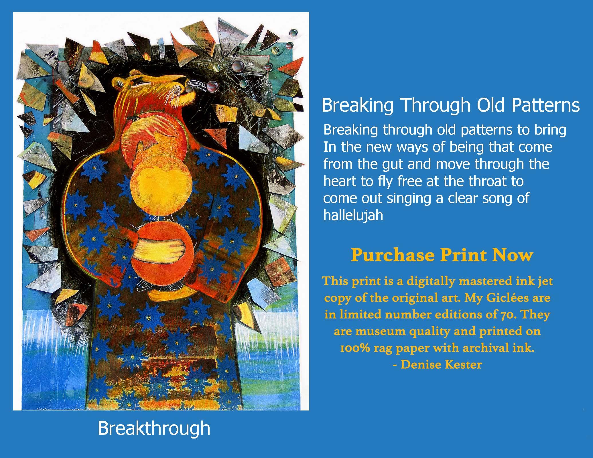 Breaking Through Old Patterns