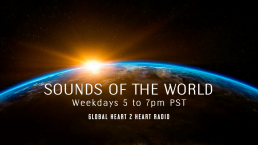 Sounds of the World on Global Heart 2 Heart Radio